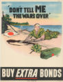 'Don't tell me the war is over': buy extra bonds.
