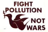 Fight pollution not wars.